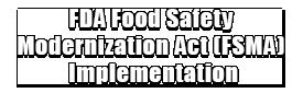 FDA Food Safety Modernization Act (FSMA) Implementation Logo
